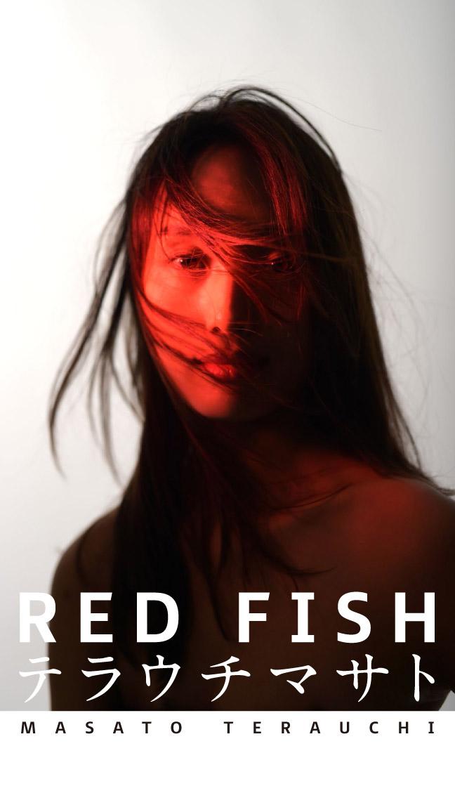 小柳アヤカ – テラウチマサト写真展 RED FISH